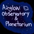 Airglow Observatory & Planetarium